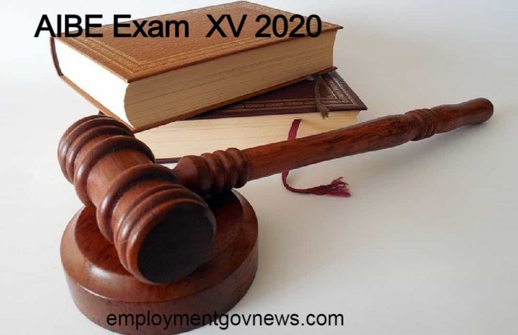 AIBE Exam XV (15) form fillup date 2020