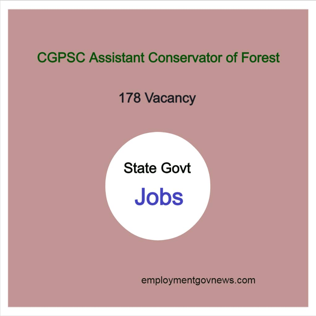 CGPSC Assistant Conservator of Forest