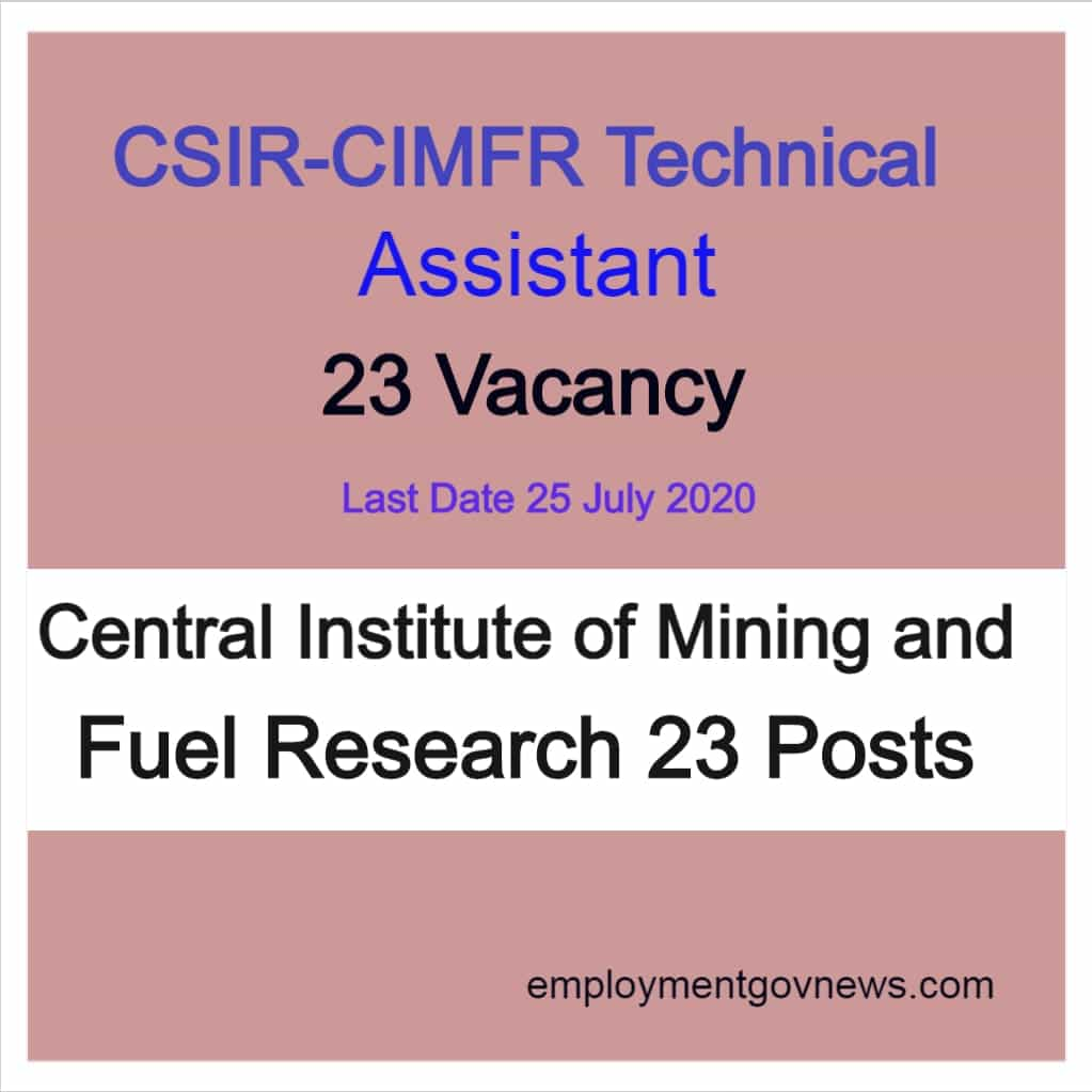 CSIR- CIMFR Technical Assistant Recruitment