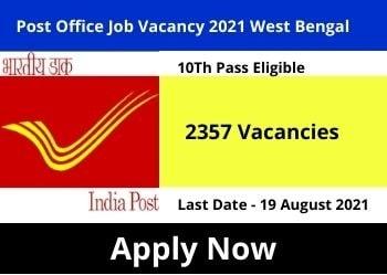 Post Office Job Vacancy 2021 West Bengal 10 Pass Eligible