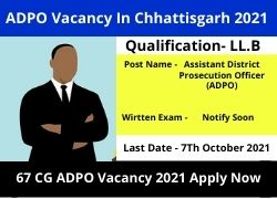 ADPO Vacancy In Chhattisgarh 2021 76 CG ADPO Vacancy 2021