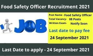 Food Safety Officer Recruitment 2021 FSO recruitment 2021