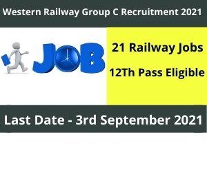 Western Railway Group C Recruitment 2021 Apply Now