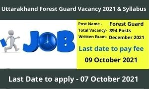 UKSSSC Forest Guard Syllabus 2021 Exam Date and Admit Card