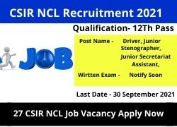 CSIR NCL Recruitment 2021 27 Vacancy 12Th Pass Eligible