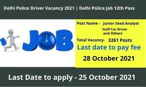 Delhi Police Driver Vacancy 2021 Delhi Police Job 12th Pass