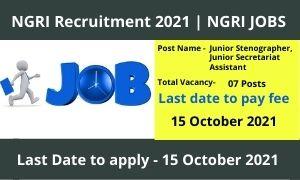 NGRI Recruitment 2021 | NGRI Jobs 2021 12Th Pass Eligible