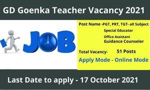 GD Goenka Teacher Vacancy 2021 Gd Goenka Vacancy 2021