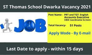 ST Thomas School Dwarka Vacancy 2021